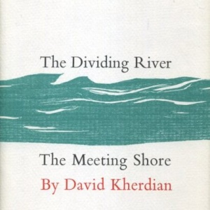Cover - The Dividing River -The Meeting Shore-David-Kherdian