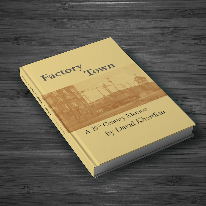 Factory Town: A 20th Century Memoir Cover
